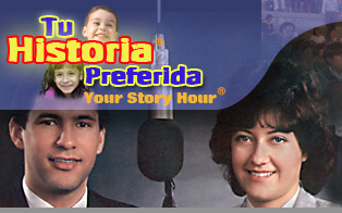Tu Historia Preferida - Your Story Hour